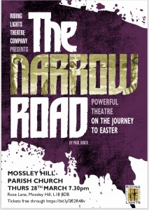 Riding Lights The Narrow Road Thursday 28th March 7.30pm @ Mossley Hill Church