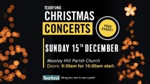 Tear Fund Concert Sunday 15th December 10.00am @ Mossley Hill Parish Church